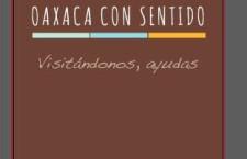 """Presentan iniciativa empresarial  """"Oaxaca con Sentido"""""""