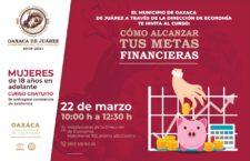 """Gobierno capitalino invita a mujeres a participar en el curso """"Cómo alcanzar tus metas financieras"""""""