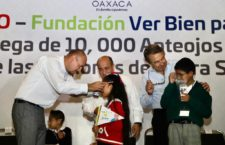 Inician Gobierno de Oaxaca y Fundación Ver Bien para Aprender Mejor, entrega de 10 mil lentes a estudiantes de educación básica