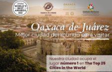 Oaxaca de Juárez es la mejor ciudad del mundo para visitar: Travel + Leisure