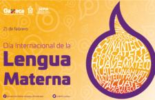Oaxaca, guardián de sus lenguas maternas: SEPIA