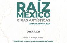 """Participa Oaxaca en la convocatoria """"Raíz México: Giras artísticas"""""""