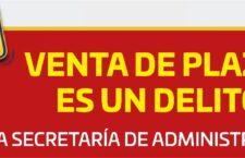 Mantiene Administración alerta sobre delito de venta  de plazas; pide que afectados denuncien