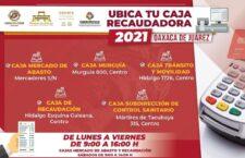Cajas recaudadoras del Ayuntamiento de Oaxaca brindan atención puntual a la ciudadanía