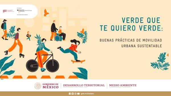 Oaxaca se posiciona como referente a nivel nacional de movilidad incluyente, sustentable y segura